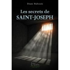 Les secrets de Saint-Joseph - Diane Rabouin