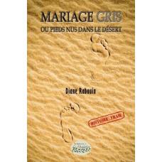 Mariage Gris ou pieds nus dans le désert