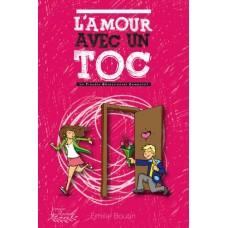 L'amour avec un TOC - Émilie Boutin