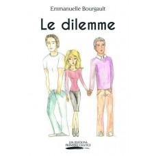 Le dilemme - Emmanuelle Bourgault