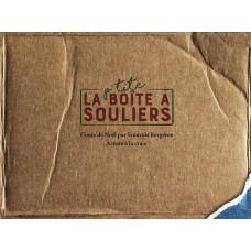 La p'tite boîte à souliers - François Bergeron