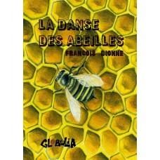 La danse des abeilles - François Dionne