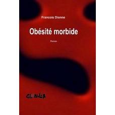 Obésité morbide - François Dionne