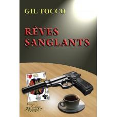 Rêves sanglants - Gil Tocco