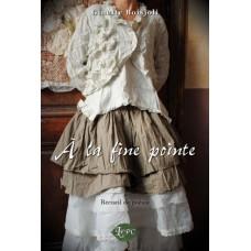 À la fine pointe – Ginette Boisjoli