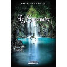 Le Sanctuaire - Ginette Boulanger