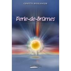 Perle-de-Brûmes - Ginette Boulanger