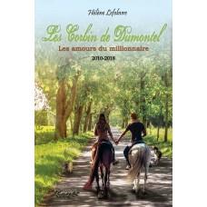 Les Corbin de Dumontel 2010-2018, Les amours du millionnaire - Hélène Lefebvre
