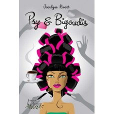 Psy et Bigoudis – Jocelyne Rivest