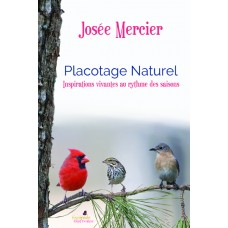 Placotage naturel - Josée Mercier