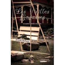 Les vieilles godasses et autres petits romans