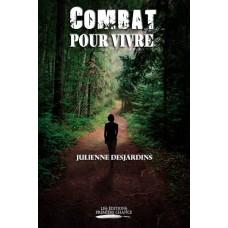 Combat pour vivre - Julienne Desjardins