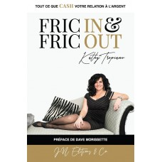 Fric in & Fric out - Kathy Tropiano