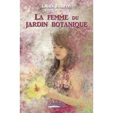 La femme du jardin botanique - Laura Filisetti