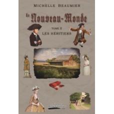 Le Nouveau-Monde tome 2 – Michelle Beaumier