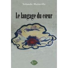 Le langage du cœur – Yolande Mainville