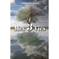 Mes 3 vies – Lindsay Bernier