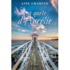 La quête d'Aurélie – Line Chauvin