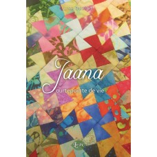 Jaana, Courtepointe de vie - Lise Ouellet