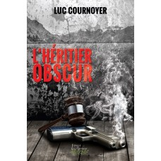 L'héritier obscur - Luc Cournoyer