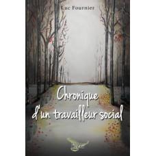 Chronique d'un travailleur social – Luc Fournier