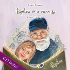 Papilou m'a raconté - Lucie Bisson