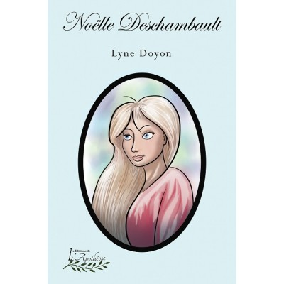 Noëlle Deschambault (version numérique EPUB) - Lyne Doyon