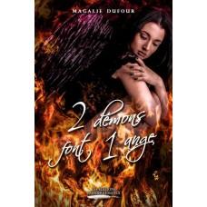 2 démons font 1 ange - Magali Dufour