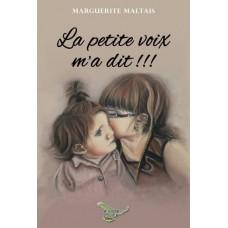 La petite voix m'a dit – Marguerite Maltais