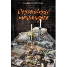 Descendance mensongère - Marie-Claude Guy