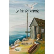 La baie des souvenirs Tome 1 - Marie-Claude Guy