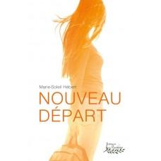 Nouveau départ - Marie-Soleil Hébert