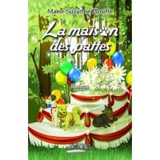 La maison des pattes - Marie-Suzanne Plouffe
