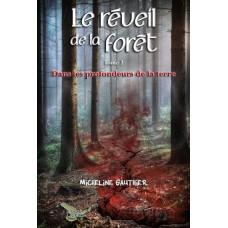 Le réveil de la forêt tome 2 - Micheline Gauthier