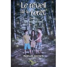 Le réveil de la forêt tome 3 Le nouvel ami – Micheline Gauthier