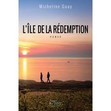 L'île de la Rédemption - Micheline Guay