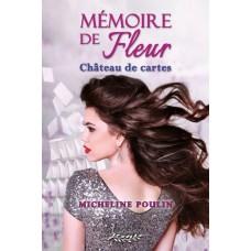 Mémoire de Fleur - Micheline Poulin