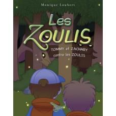 Les Zoulis Tome 1 - Monique Loubert