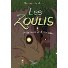 Les Zoulis Tome 2 – Monique Loubert
