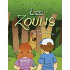 Les Zoulis Tome 3 - Monique Loubert