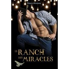 Le ranch des miracles - Nancy Brazeau