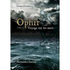 Ophir Tome 1 - Nastassia Charest