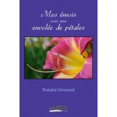 Mes émois sous une envolée de pétales - Natalia Girouard