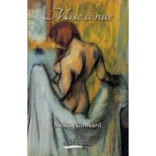 Mise à nue - Natalia Girouard