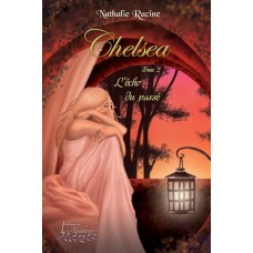 Chelsea tome 2 - Nathalie Racine