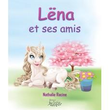 Lëna et ses amis - Nathalie Racine