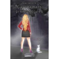 Cauchemars prémonitoires - Niko Milette