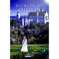 Secrets de château - Normande Vallée