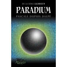 Paradium - Pascale Dupuis Dalpé