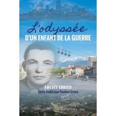 L'odyssée d'un enfant de la guerre - Amédée Errico, Texte établi par Pauline Errico